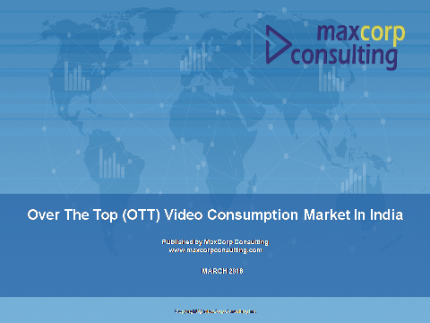 Over the top' (OTT) Video Consumption Market in India